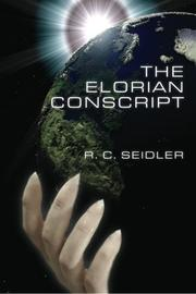 THE ELORIAN CONSCRIPT by R.C. Seidler