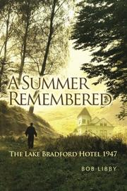 A SUMMER REMEMBERED by Bob Libby