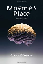 MNEME'S PLACE by Glenn P. Wolfe