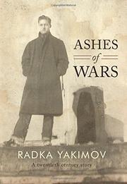 ASHES OF WARS by Radka Yakimov