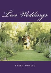 TWO WEDDINGS by Farin Powell