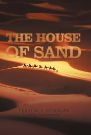 THE HOUSE OF SAND by Terrence Douglas