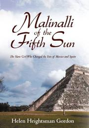 MALINALLI OF THE FIFTH SUN by Helen  Heightsman Gordon