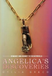 ANGELICA'S DISCOVERIES by Otilia Greco