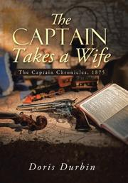 The Captain Takes a Wife by Doris Durbin