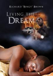 LIVING THE DREAM by Richard Brown