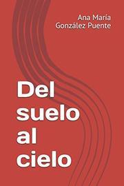 DEL SUELO AL CIELO by Virginia Gift