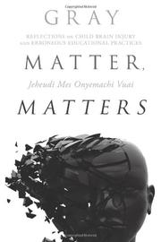 Book Cover for GRAY MATTER, MATTERS
