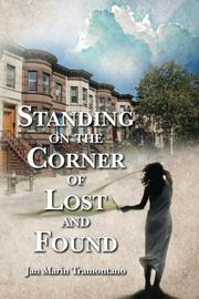 Book Cover for STANDING ON THE CORNER OF LOST AND FOUND