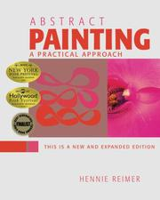 Abstract Painting, A Practical Approach by Hennie Reimer