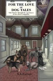 FOR THE LOVE OF DOG TALES by I.L. Cannon