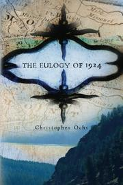 THE EULOGY OF 1924 by Christopher Ochs