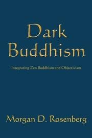DARK BUDDHISM by Morgan D. Rosenberg