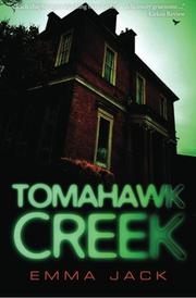 TOMAHAWK CREEK by Emma Jack