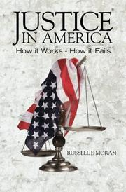 JUSTICE IN AMERICA by Russell F. Moran