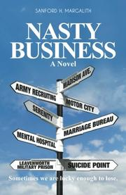 A NASTY BUSINESS by Sanford H. Margalith
