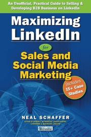 Book Cover for MAXIMIZING LINKEDIN FOR SALES AND SOCIAL MEDIA MARKETING