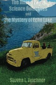 Cover art for THE JINSON TWINS, SCIENCE DETECTIVES, AND THE MYSTERY OF ECHO LAKE