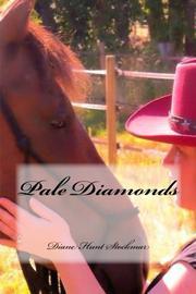 Pale Diamonds by Diane Hunt Stockmar