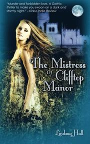 THE MISTRESS OF CLIFFTOP MANOR by Lindsay Hall