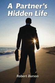 A PARTNERS' HIDDEN LIFE by Robert T. Burson