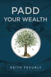 PADD YOUR WEALTH by Keith Fevurly
