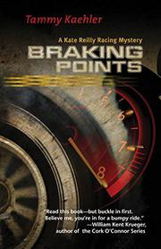 BRAKING POINTS by Tammy Kaehler