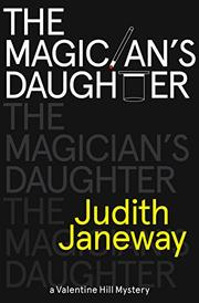 THE MAGICIAN'S DAUGHTER by Judith Janeway