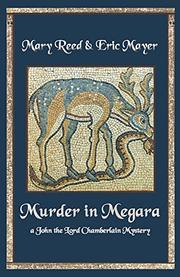 MURDER IN MEGARA by Mary Reed