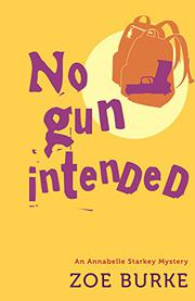 NO GUN INTENDED by Zoe Burke