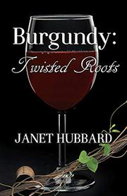 BURGUNDY by Janet Hubbard