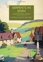 SERPENTS IN EDEN by Martin Edwards