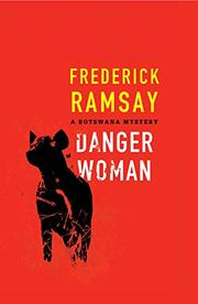 DANGER WOMAN by Frederick Ramsay
