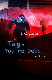 TAG, YOU'RE DEAD by J. C. Lane