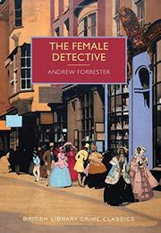 THE FEMALE DETECTIVE by Andrew Forrester