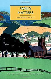 FAMILY MATTERS by Anthony Rolls