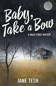 BABY, TAKE A BOW  by Jane Tesh