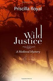 WILD JUSTICE by Priscilla Royal