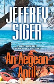 AN AEGEAN APRIL  by Jeffrey Siger