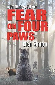 FEAR ON FOUR PAWS by Clea Simon