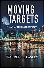 MOVING TARGETS  by Warren C. Easley