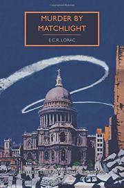 MURDER BY MATCHLIGHT  by E.C.R. Lorac