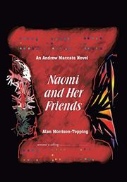 Naomi and Her Friends by Alan Morrison-Topping