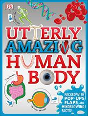 UTTERLY AMAZING HUMAN BODY by Richard Walker