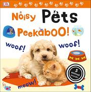 NOISY PETS PEEKABOO! by Dawn Sirett