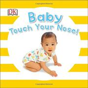 BABY TOUCH YOUR NOSE by DK Publishing