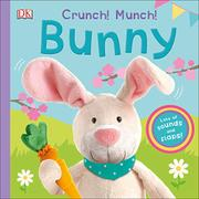 CRUNCH! MUNCH! BUNNY by Clare Lloyd