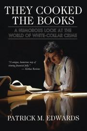 THEY COOKED THE BOOKS by Patrick M. Edwards