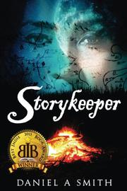 Storykeeper by Daniel A. Smith