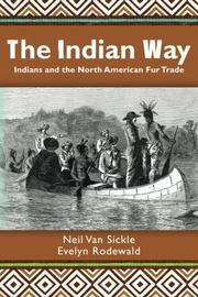 THE INDIAN WAY by Neil Van Sickle